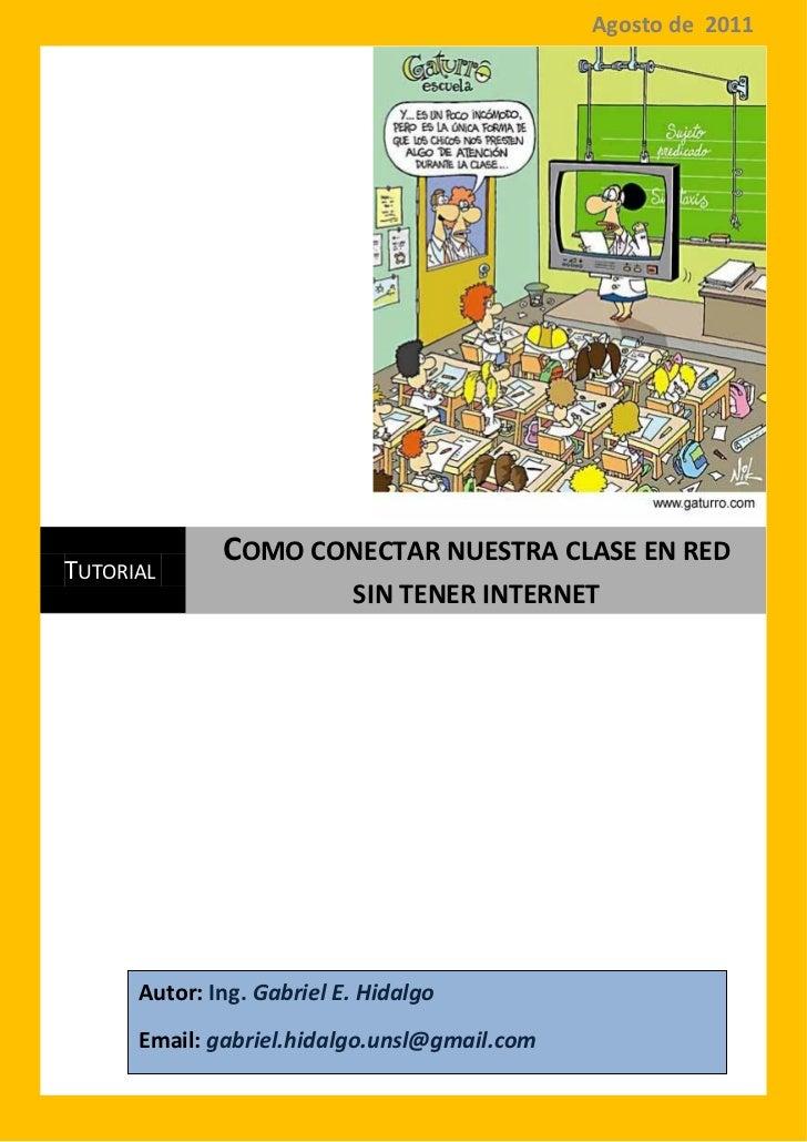 Agosto de 2011                                                8/8/2011              COMO CONECTAR NUESTRA CLASE EN REDTUTO...
