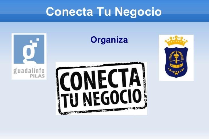 Conecta Tu Negocio      Organiza