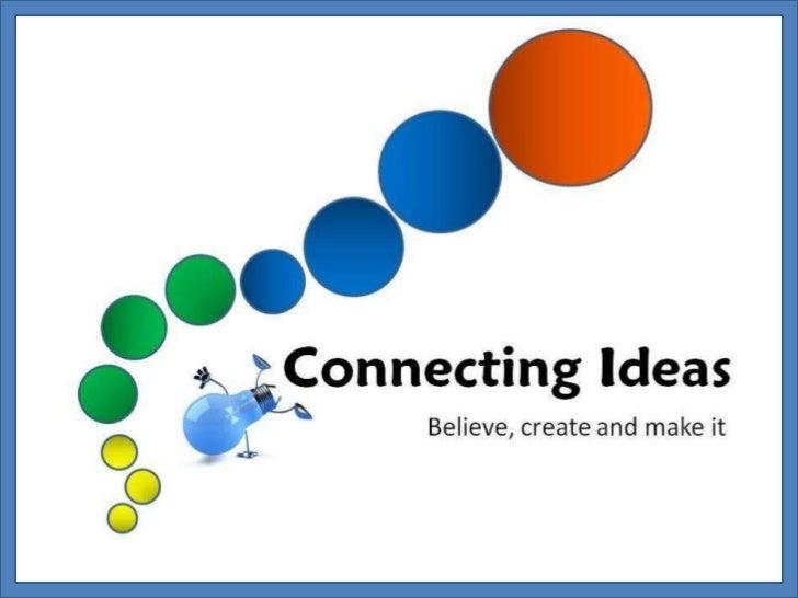 Conecting ideas