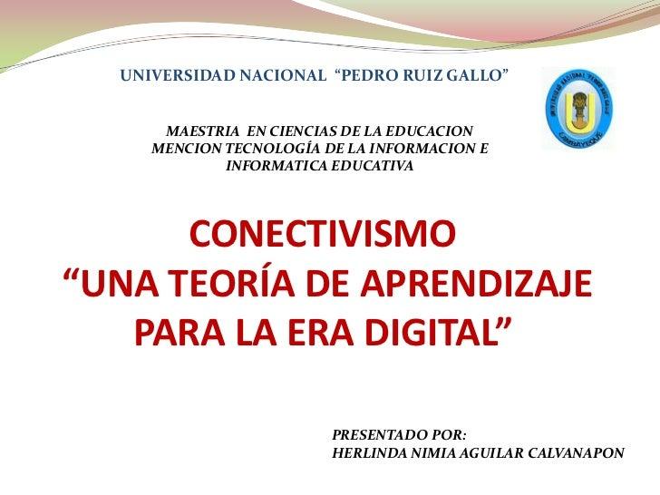 CONECTIVISMO: UNA TEORÍA DE APRENDIZAJE PARA LA ERA DIGITAL<br />