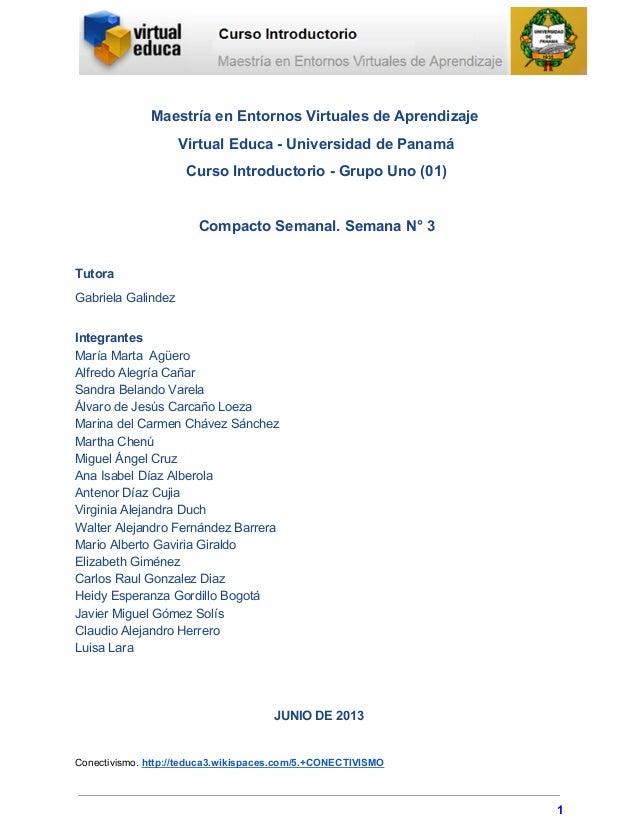 MaestríaenEntornosVirtualesdeAprendizaje VirtualEducaUniversidaddePanamá CursoIntroductorioGrupoUno(01) C...