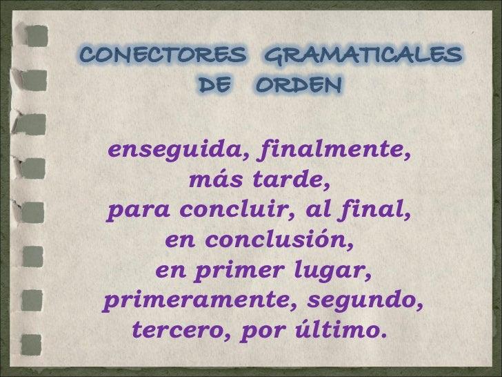 Conectores gramaticales de orden