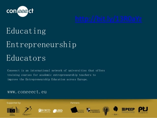 Educating Entrepreneurship Educators Coneeect is an international network of universities that offers training courses for...