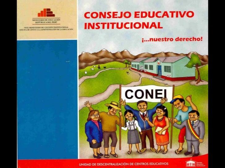 CONEI Consejo Educativo Institucional ¡...nuestro derecho!