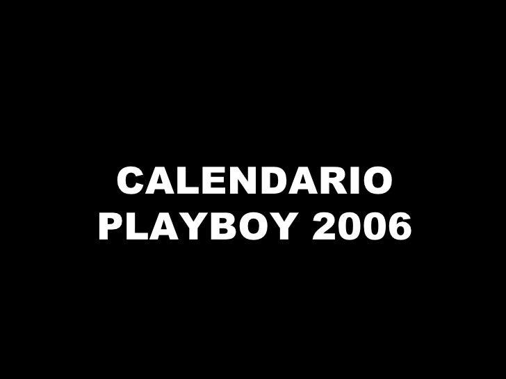 CALENDARIO PLAYBOY 2006