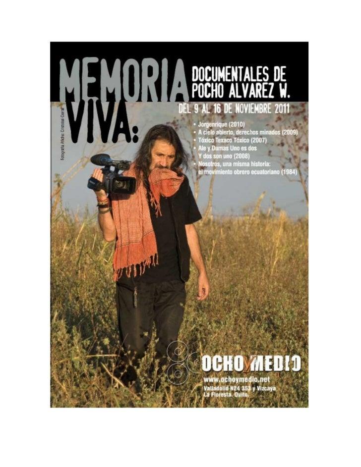 Invitiación MEMORIA VIVA: documentales de POCHO ÁLVAREZ W.