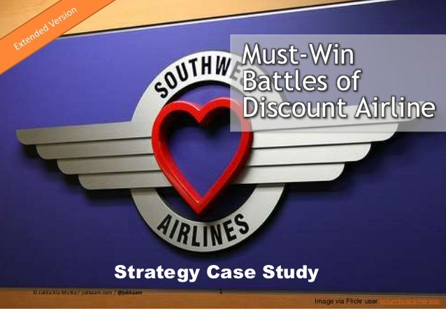 Must-Win Battles & Strategy of Discount Airline case study of Southwest Airlines