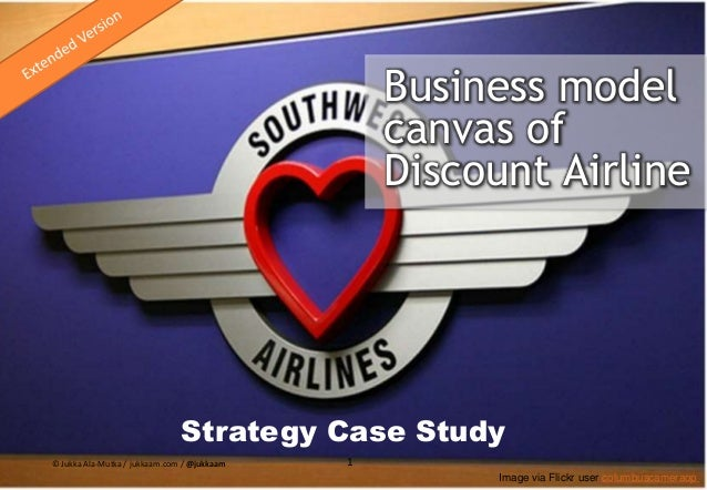 Business model canvas of Discount Airline Strategy Case Study © Cone Advisor 1 Image via Flickr user columbuscameraop