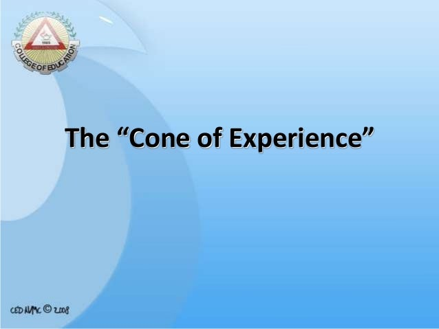 """The """"Cone of Experience"""""""