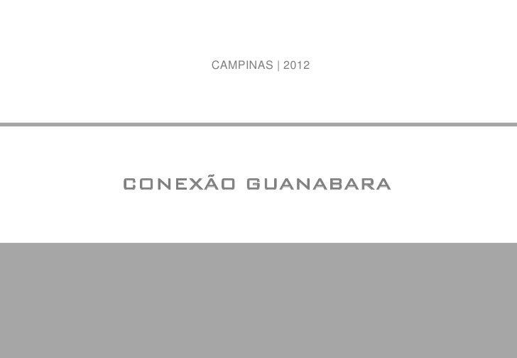 CAMPINAS | 2012CONEXÃO GUANABARA