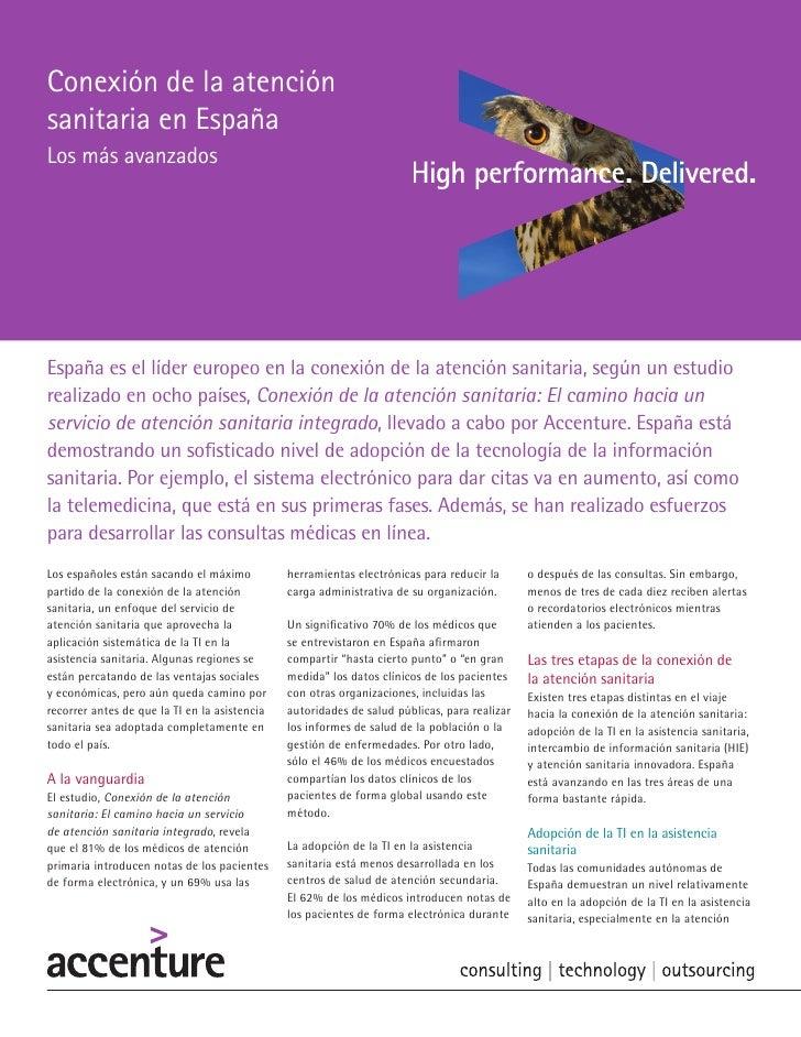 Conexión de la atenciónsanitaria en EspañaLos más avanzadosEspaña es el líder europeo en la conexión de la atención sanita...