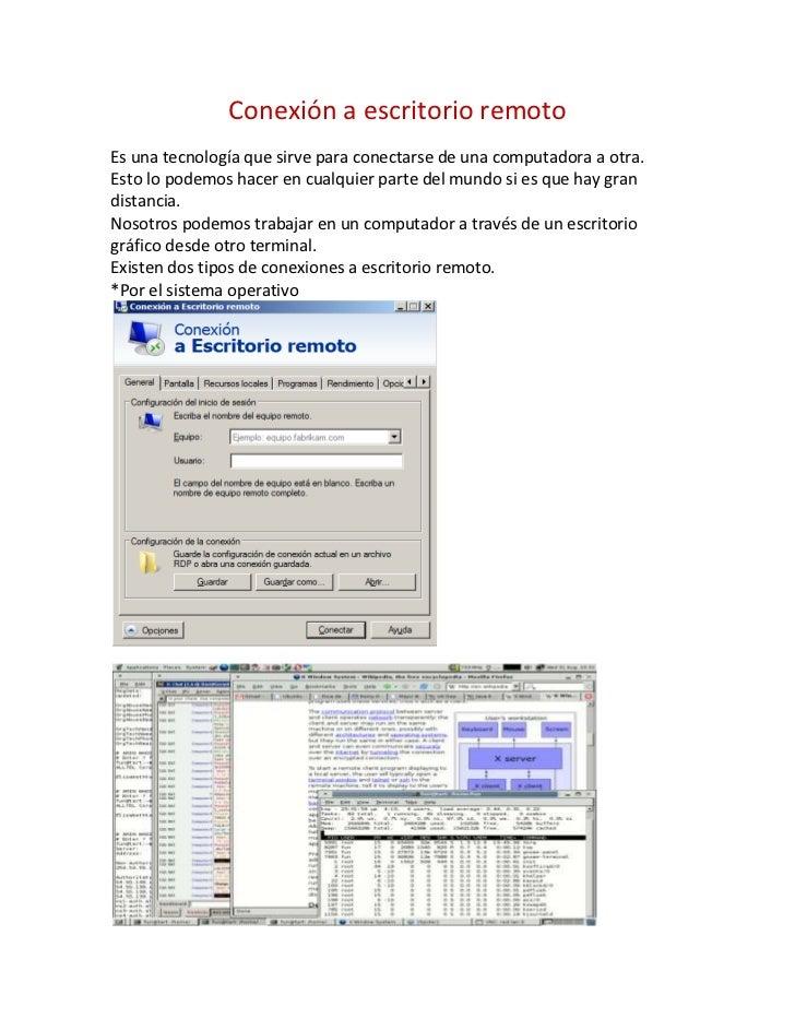 Conexión a escritorio remoto<br />Es una tecnología que sirve para conectarse de una computadora a otra.<br />Esto lo pode...