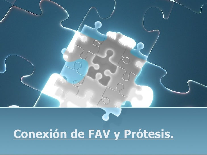 ConexióN De Fav Y PróTesis