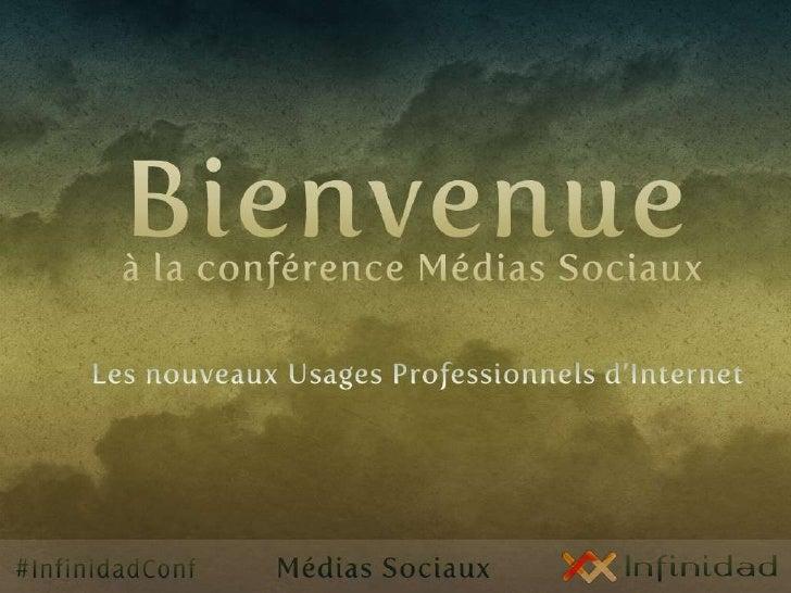 Les Médias Sociaux et l'évolution d'Internet : Infinidad
