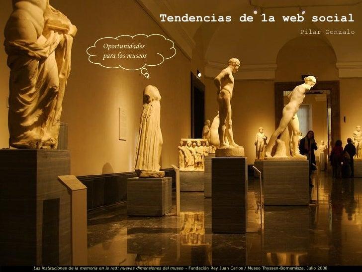 Tendencias de la web social: oportunidades para los museos