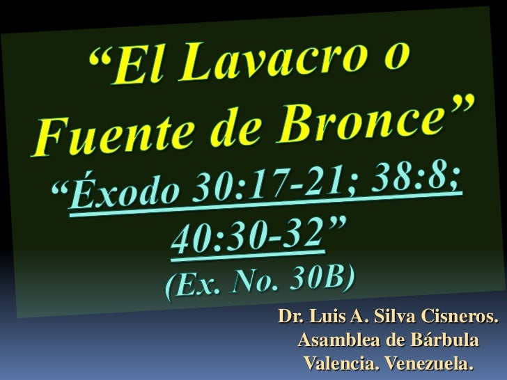 Dr. Luis A. Silva Cisneros.  Asamblea de Bárbula   Valencia. Venezuela.