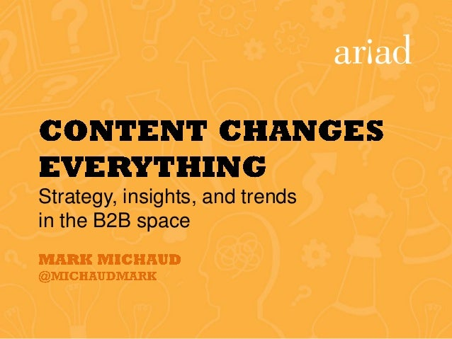 Strategy, insights, and trends in the B2B space