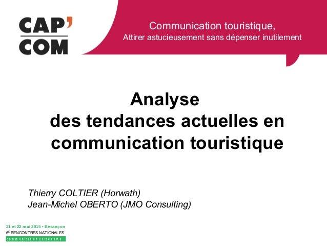 Analyse des tendances actuelles en communication touristique - Analyse des tendances ...