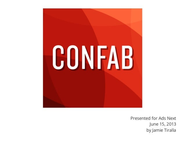 Presented for Ads NextJune 15, 2013by Jamie Tiralla