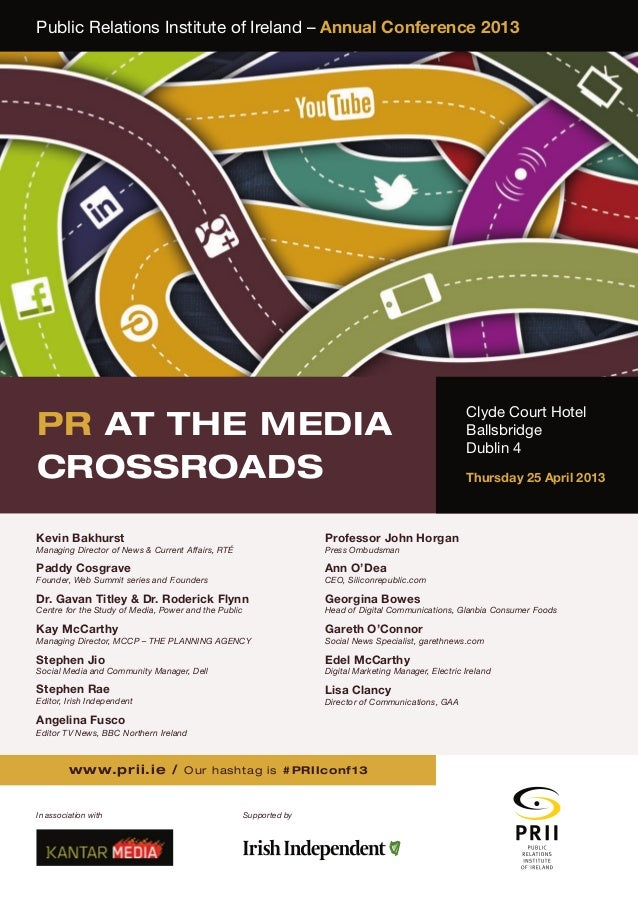 Public Relations Institute of Ireland – Annual Conference 2013                                                            ...