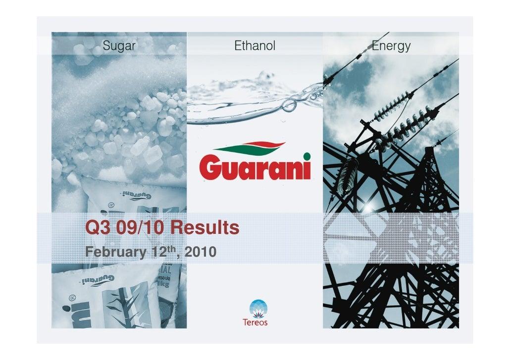 Acucar Guarani Q3 09/10 Earnings Presentation