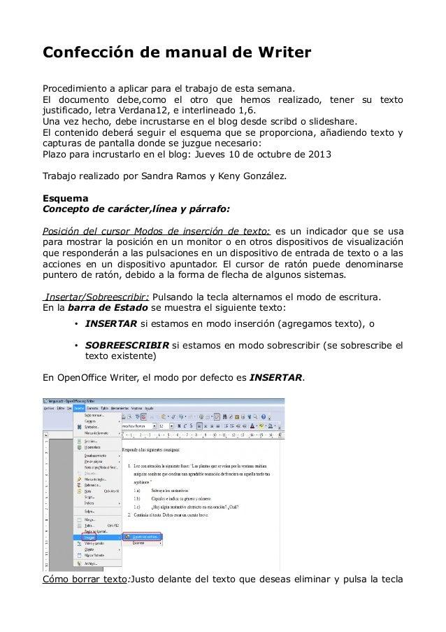 Confección de manual de Writer Procedimiento a aplicar para el trabajo de esta semana. El documento debe,como el otro que ...