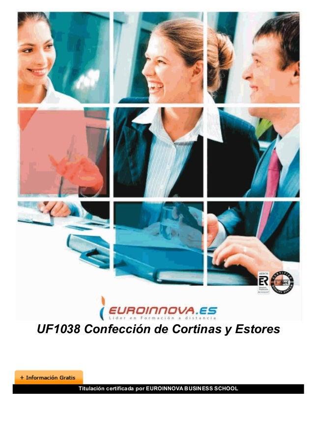 UF1038 Confección de Cortinas y Estores Titulación certificada por EUROINNOVA BUSINESS SCHOOL