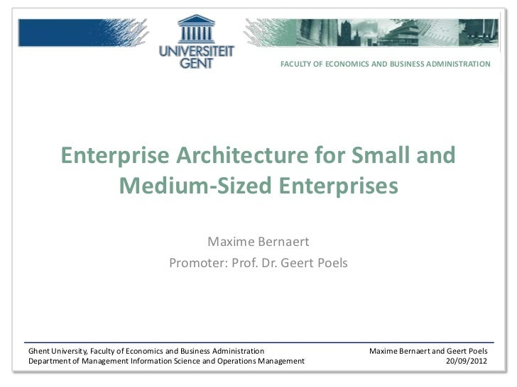 FACULTY OF ECONOMICS AND BUSINESS ADMINISTRATION        Enterprise Architecture for Small and             Medium-Sized Ent...