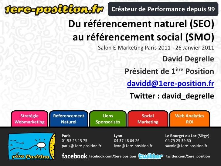 Du référencement naturel (SEO) au référencement social (SMO)<br />Salon E-commerce Paris 2010 - 21 septembre 2010<br />Dav...