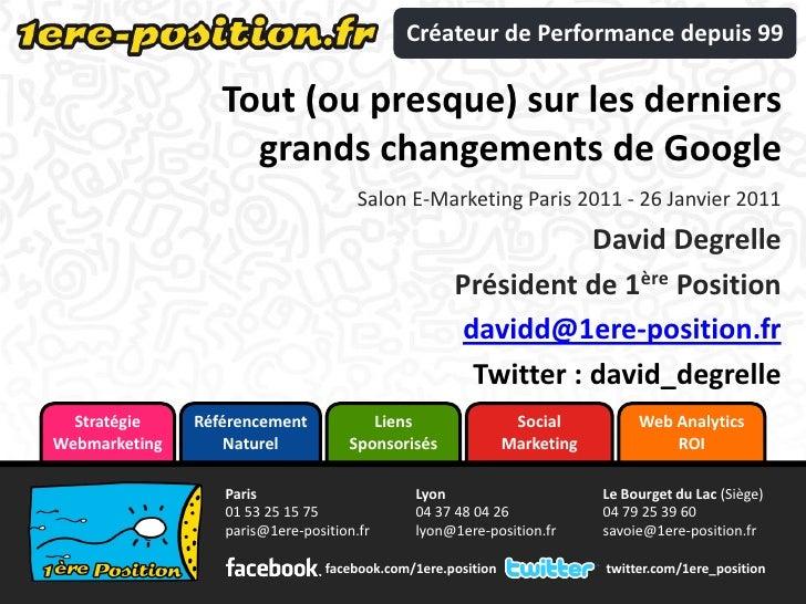 Tout (ou presque) sur les derniers grands changements de Google<br />Salon E-commerce Paris 2010 - 22 septembre 2010<br />...