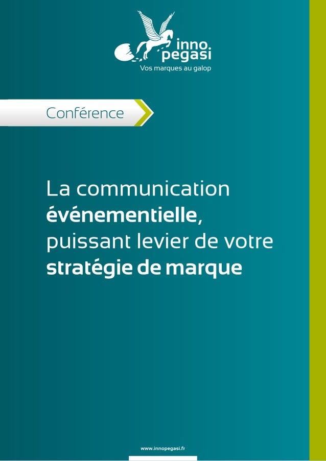 La communication événementielle, puissant levier de votre stratégie de marque