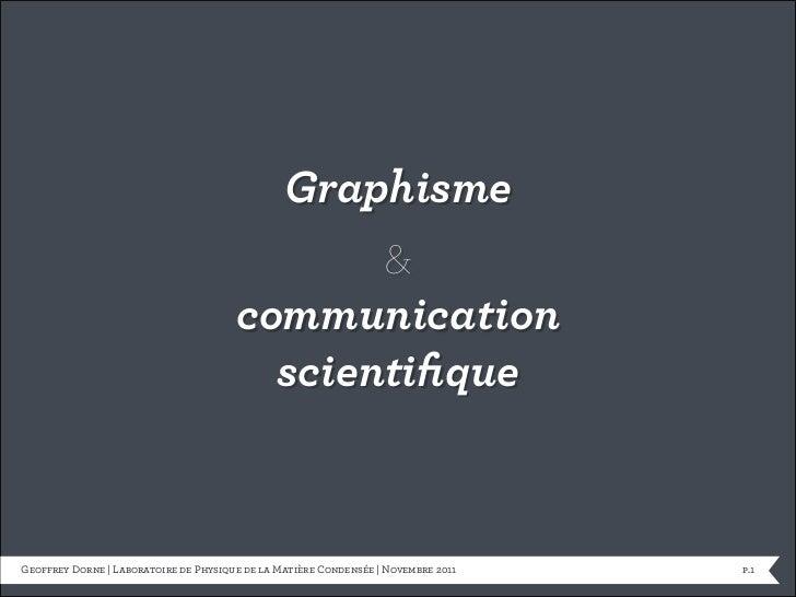 [Geoffrey Dorne] Conference Design & recherches scientifiques - Nice - Laboratoire de Physique de la Matière Condensée - 2011
