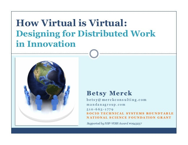 How Virtual is Virtual: Designing for Distributed Work in Innovation