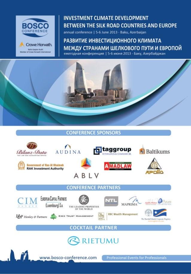 Развитие инвестиционного климата между странами Шелкового пути и Европой 5-6 июня 2013 Баку, Азербайджан