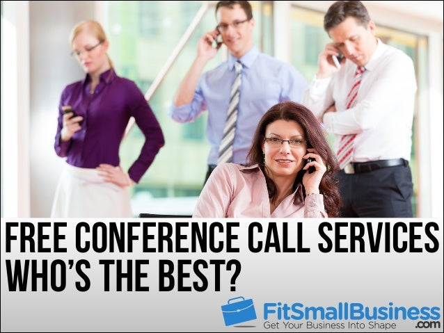 Free Conference Call Services: Who's The Best?