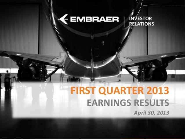 FIRST QUARTER 2013EARNINGS RESULTSApril 30, 2013