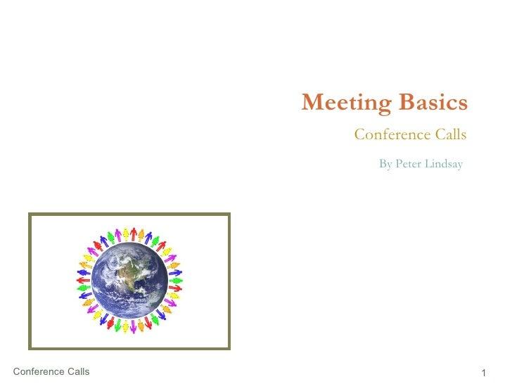 Meeting Basics Conference Calls