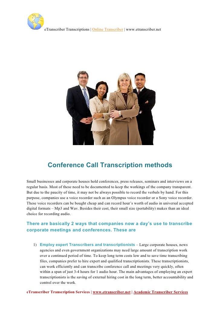 eTranscriber Transcriptions | Online Transcriber | www.etranscriber.net                  Conference Call Transcription met...
