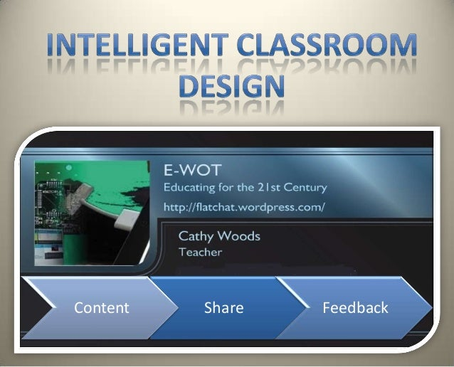Intelligent Classroom Design