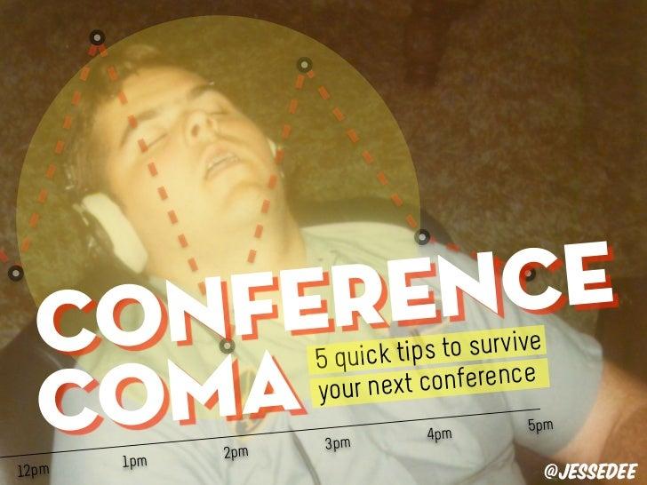 Conference Coma