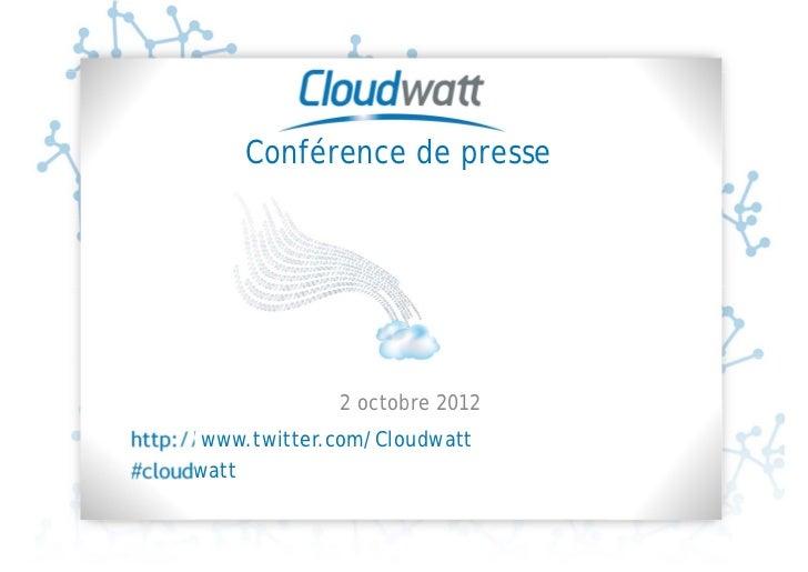 Conference de presse du lancement de cloudwatt via agence double numerique