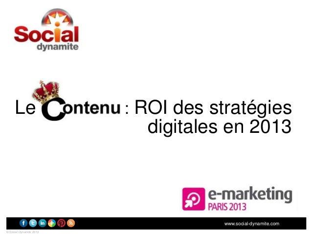 Le                  : ROI des stratégies                           digitales en 2013                                    ww...