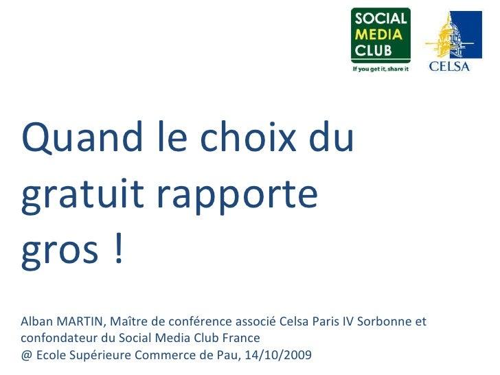Alban MARTIN, Maître de conférence associé Celsa Paris IV Sorbonne et confondateur du Social Media Club France @ Ecole Sup...