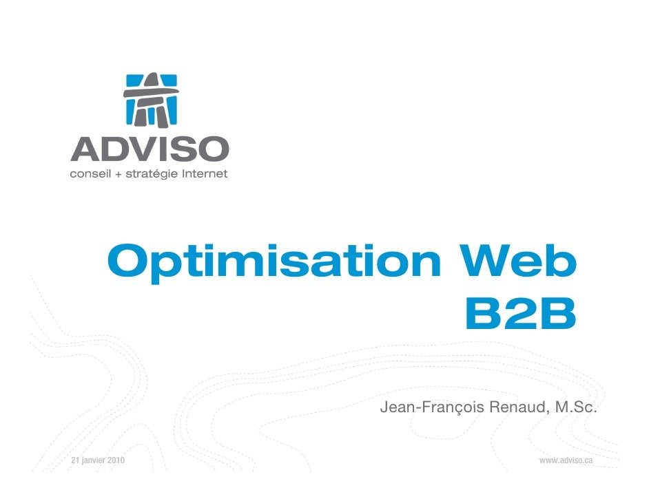 Optimisation Web            p                        B2B                    Jean-François Renaud M Sc                     ...