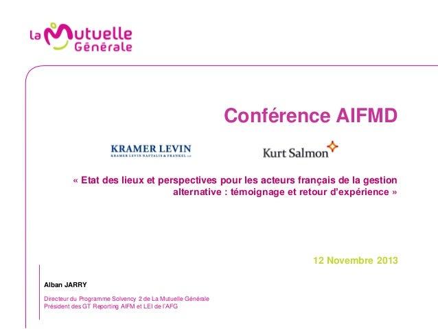 Conférence AIFMD  « Etat des lieux et perspectives pour les acteurs français de la gestion alternative : témoignage et ret...