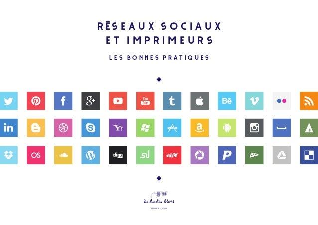 réseaux sociaux et imprimeurs les bonnes pratiques
