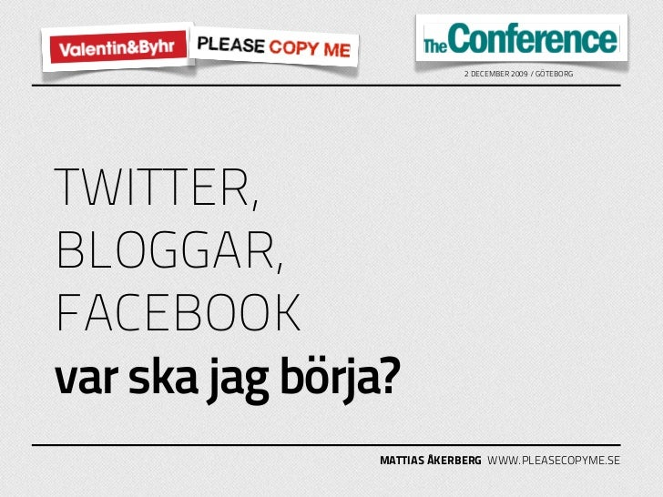 Twitter, bloggar, Facebook och YouTube – var ska jag börja?