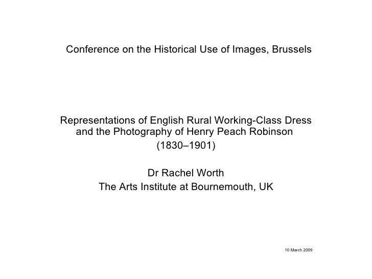 Conference on the Historical Use of Images, Brussels Representations of English Rural Working-Class Dress and the Photogra...