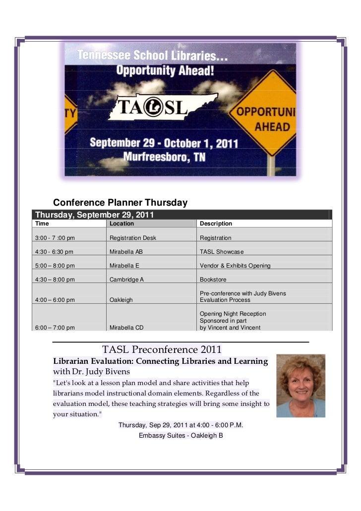 Conference Planner ThursdayThursday, September 29, 2011Time                     Location                      Description3...