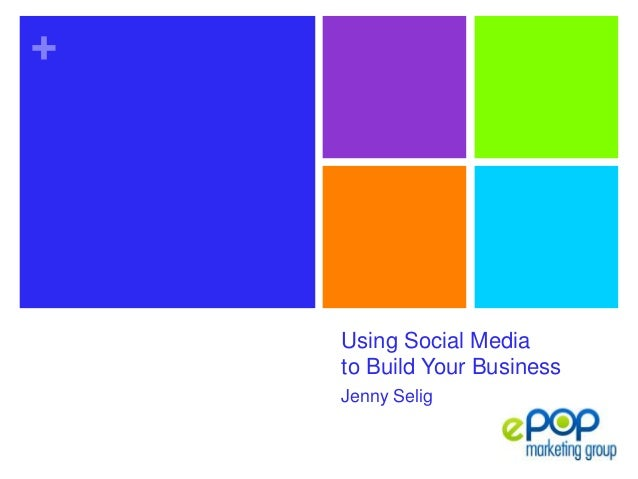 Using Social Media to Build Your Business